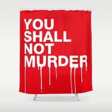 The Sixth Commandment Shower Curtain