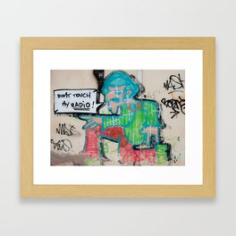 Don't Touch My Radio Framed Art Print