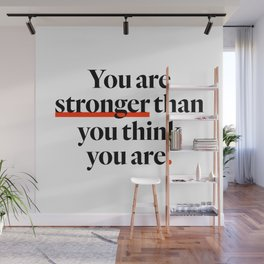 You Are Strong Wall Mural