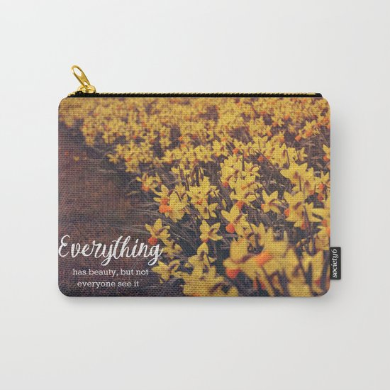 Everything has beauty Carry-All Pouch