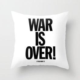 War Is Over - If You Want It -  John Lenon & Yoko Ono Poster Throw Pillow