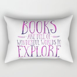 Books Are Full of Wonderful Worlds to Explore - Purple Rectangular Pillow