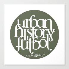 Urban History Futbol Canvas Print