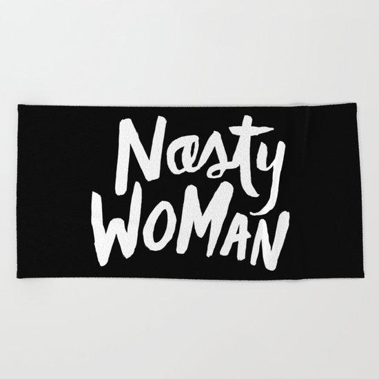 Nasty Woman Beach Towel