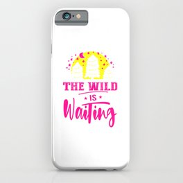 The Wild Is Waiting mag iPhone Case