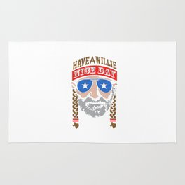 HAVE A WILLIE NELSON NICE DAY Rug