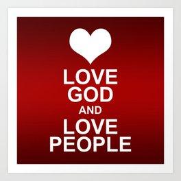 Love God & Love People - Bible Lock Screens Art Print