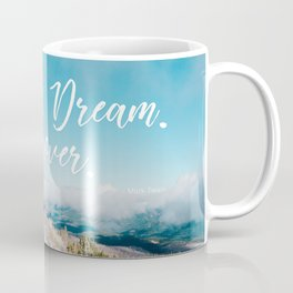 EXPLORE / DREAM / DISCOVER Coffee Mug