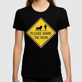 SHARE THE ROAR Traffic Sign T-shirt