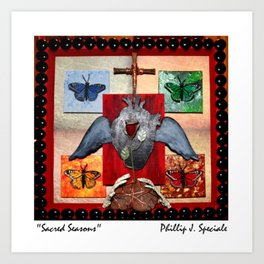 """Sacred Season"" Art Print"