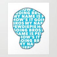 pewdiepie Art Prints featuring How's it going bros! Pewdiepie by ElectricShotgun