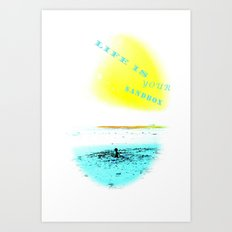 LIFE IS YOUR SANDBOX Art Print