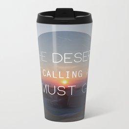 The Desert is Calling Metal Travel Mug