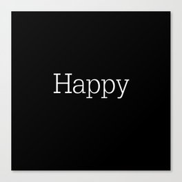 HAPPY! Black & White Canvas Print