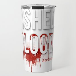 Washed in Blood Travel Mug