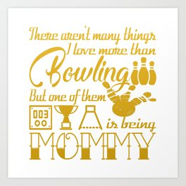 Bowling Mommy Art Print