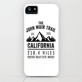 The John Muir Trail JMT iPhone Case