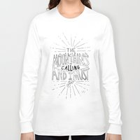 the mountains are calling Long Sleeve T-shirts featuring The Mountains Are Calling by Sadie A. Design