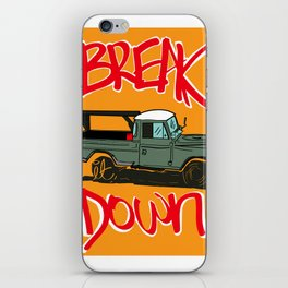 BREAK IT DOWN iPhone Skin