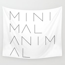 Minimal Animal in white. Minimal typography quote Wall Tapestry