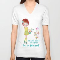 poem V-neck T-shirts featuring be a poem by Elisandra