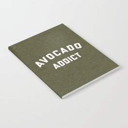 Avocado Addict Funny Quote Notebook