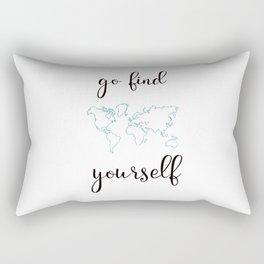 Go find yourself Rectangular Pillow