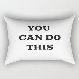 YOU CAN DO THIS Rectangular Pillow