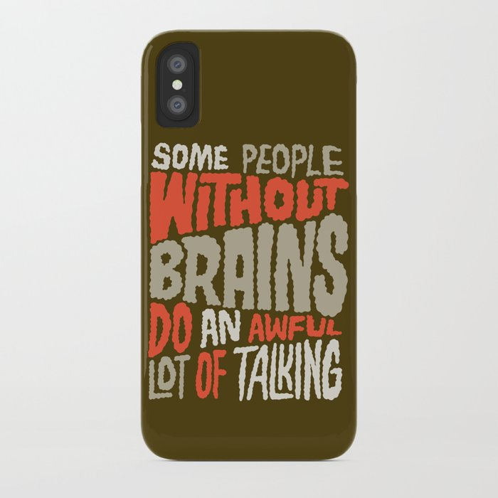 People Without Brains iPhone Case