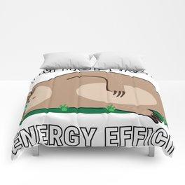I'm Not Lazy I'm Energy Efficient Comforters