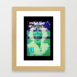 make like an artist Framed Art Print