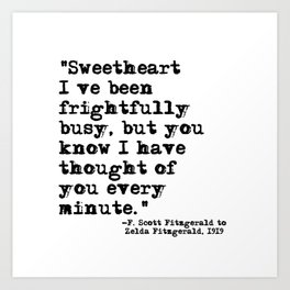 Thought of you every minute - Fitzgerald quote Art Print