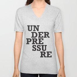 Under pressure Unisex V-Neck