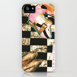 I Love Your Shoes. iPhone Case