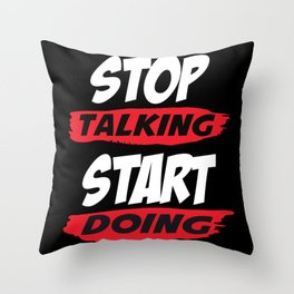 Motivational Saying Throw Pillow