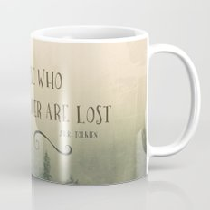 Not all those who wander are lost - JRR Tolkien  Mug