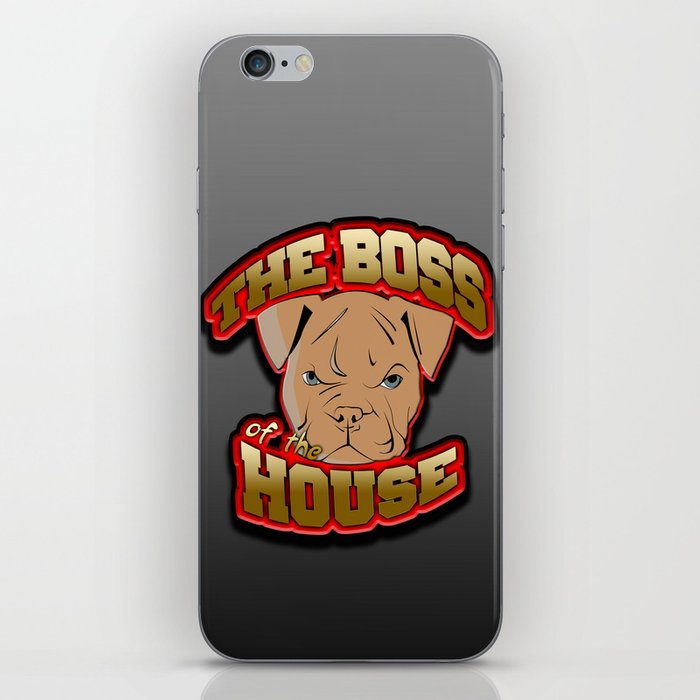 BOSS OF THE HOUSE iPhone Skin