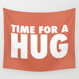 TIME FOR A HUG Wall Tapestry