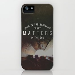 Mind What Matters iPhone Case