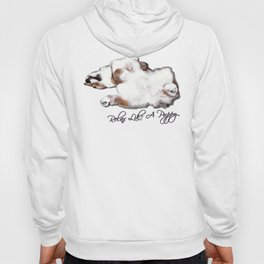 Relax Like A Puppy Hoody