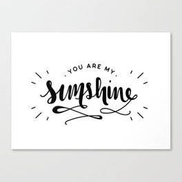 You Are My Sunshine Lettering Canvas Print