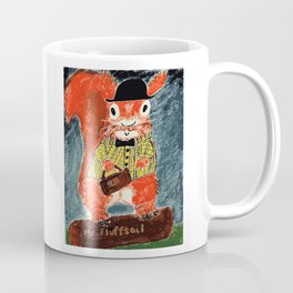 Mr Flufftail is ready for business. Coffee Mug