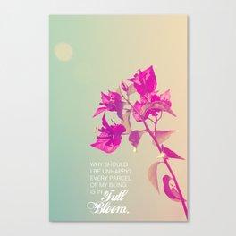 Full Bloom - Rumi - Wisdom quote 3 Canvas Print