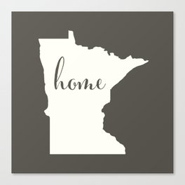 Minnesota is Home - White on Charcoal Canvas Print