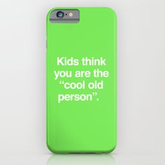 Cool Old Person iPhone 6s Slim Case