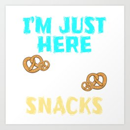Funny Snack Design for Foodlovers Eat in your style!  Art Print