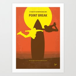 No455 My Point Break minimal movie poster Art Print