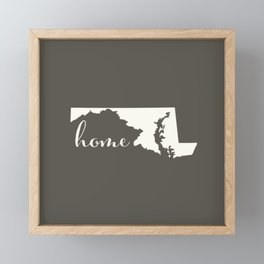 Maryland is Home - White on Charcoal Framed Mini Art Print