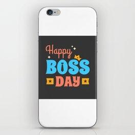 Happy Boss Day iPhone Skin