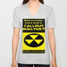 Was my home built with a FALLOUT SHELTER? Unisex V-Neck